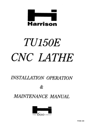 Harrison TU150E CNC Lathe Installation Operation