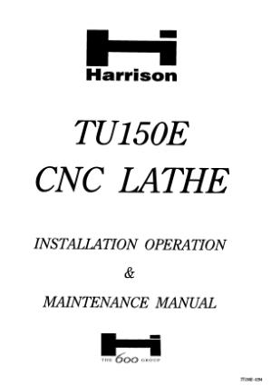 Harrison TU150E CNC Lathe Installation Operation