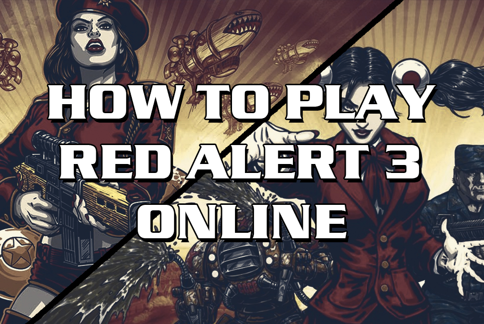 How to play red alert 3 online