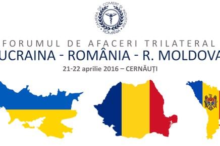 Forumul de afaceri trilateral Ucraina – Romania – R. Moldova