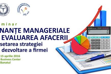 """Seminarul """"Finante manageriale si evaluarea afacerii"""""""