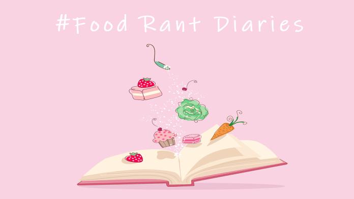 Food Rant DIaries