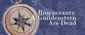 Auditions: Rosencrantz &  Guildenstern Are Dead