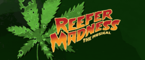 Auditions: Reefer Madness