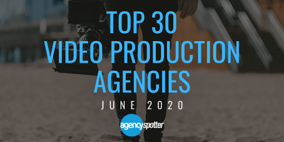 top 30 video production agencies