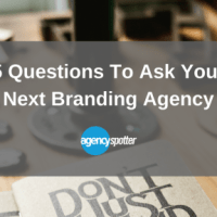 5 Questions to Ask Your Next Branding Agency