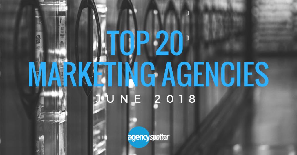 Agency-Spotter-Top-20-Marketing-Agencies-June-2018