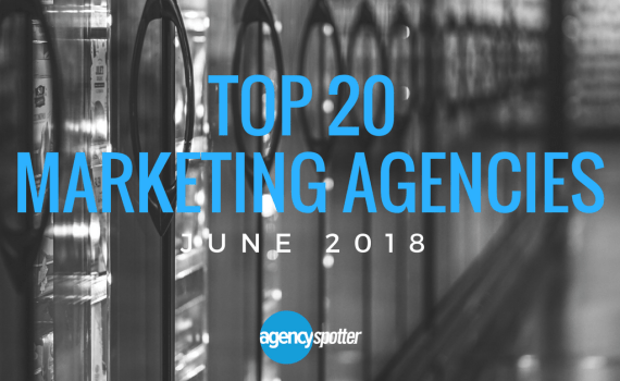Agency-Spotter-Top-20-Marketing-Agencies-June-2018