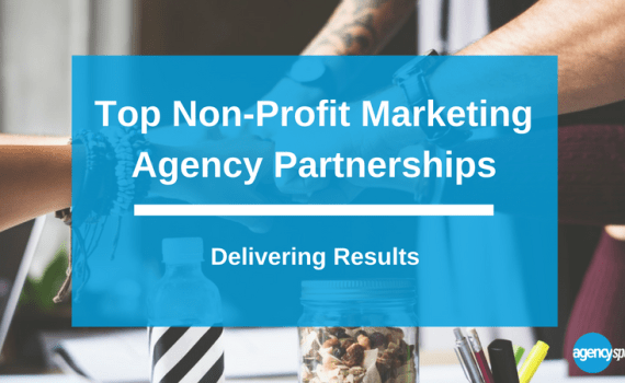 Top non-profit marketing agency partnerships