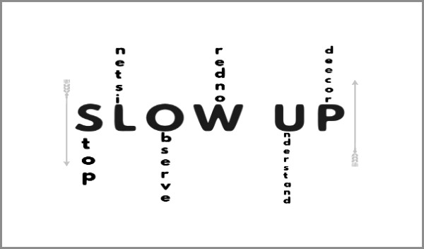 Coaching Model: SLOW UP