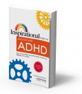 Inspirational Ways to Succeed with ADHD
