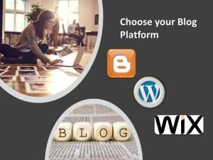choose your blog platform