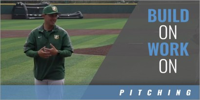 Pitching: Build On, Work On