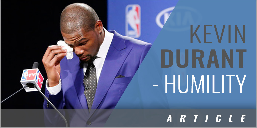Humility - Kevin Durant
