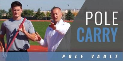 Pole Vault: Pole Carry