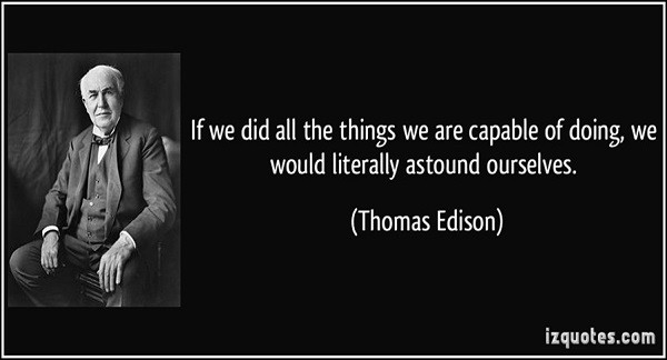 if we did all the things we are capable of thomas edison