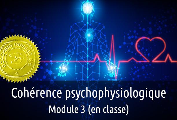 Cohérence psychophysiologique module 3
