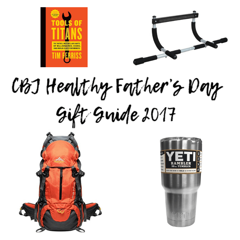 Healthy Father's Day Gift Guide 2017