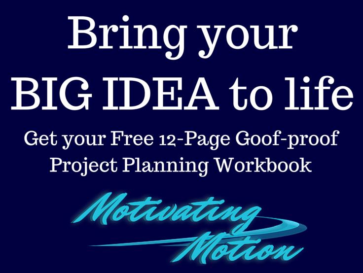 Bring your BIG IDEA to life