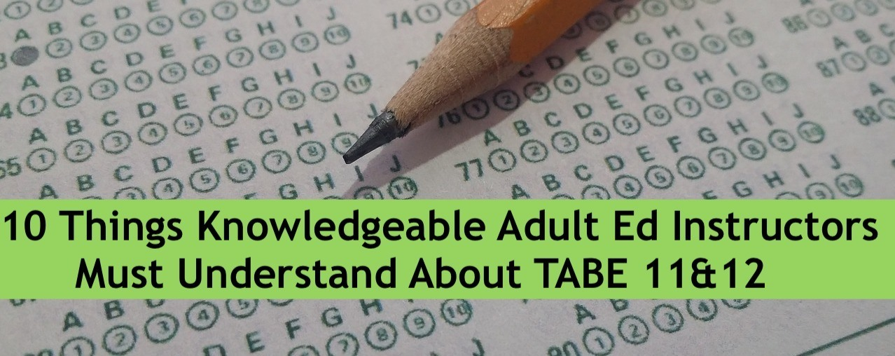 10 things knowledgeable adult ed instructors must understand about tabe fandeluxe Image collections