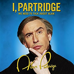 I, Partridge - plenty of hubris here