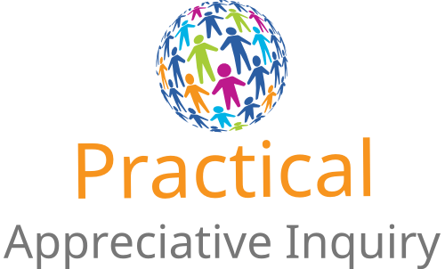 Practical Appreciative Inquiry