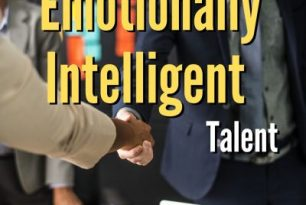 Want To Hire Emotionally Intelligent People For Your Team? My New Book Will Help