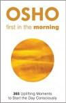Afbeelding cover Osho boek First in the morning, inspirerende boeken overzicht