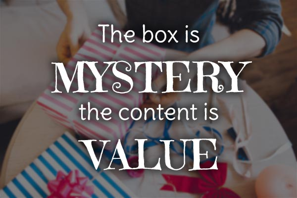 box is the mystery, content is the value