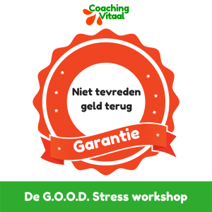 De GOOD stress garantie van Coaching Vitaal