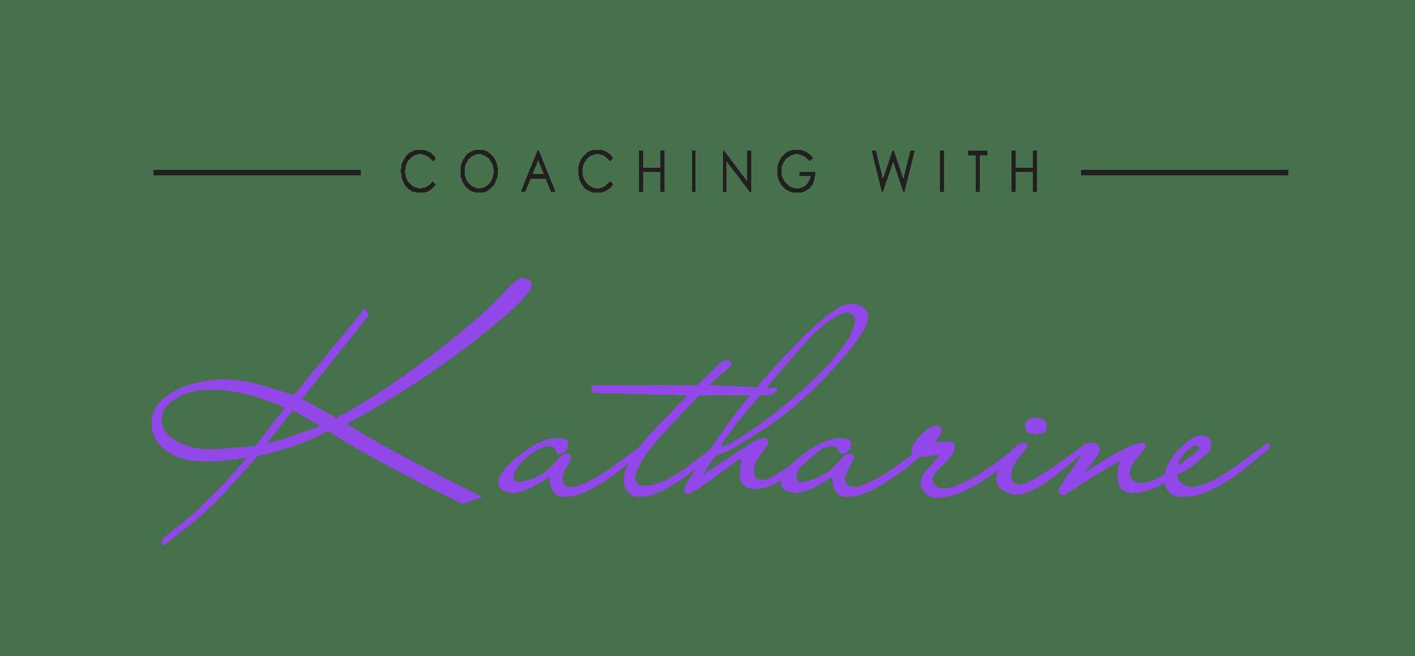 Coaching with Katharine