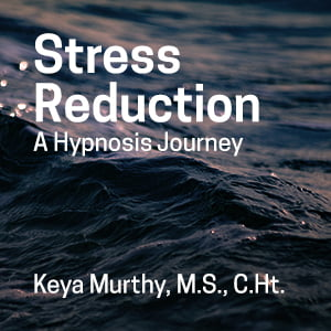 Stress Reduction: A Hypnosis Journey