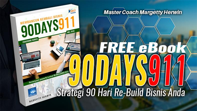 Bangun Kembali Bisnis 90 DAYS Pasca COVID-19