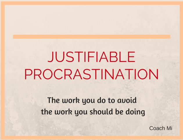 Justifiable Procrastination