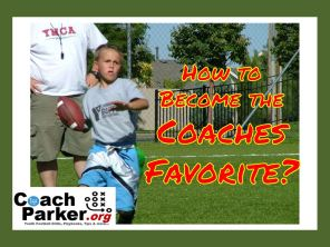 coaches favorites becoming the coach's favorite