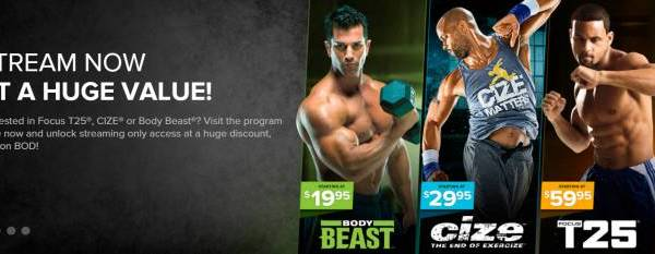 How To Save 50% On T25, CIZE, Body Beast, And More!
