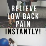 How to relieve low back pain instantly – 5 MOVES!