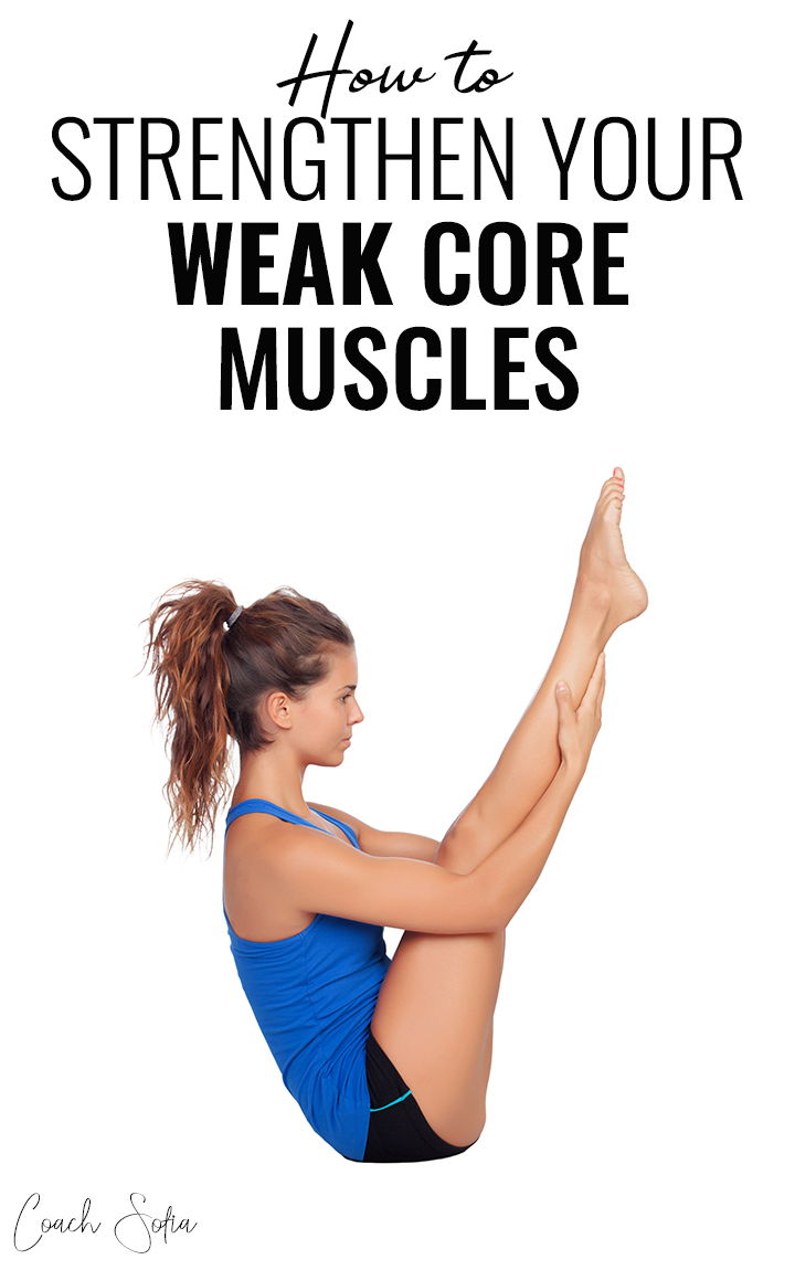 How to Strengthen Your Weak Core STEPBYSTEP GUIDE