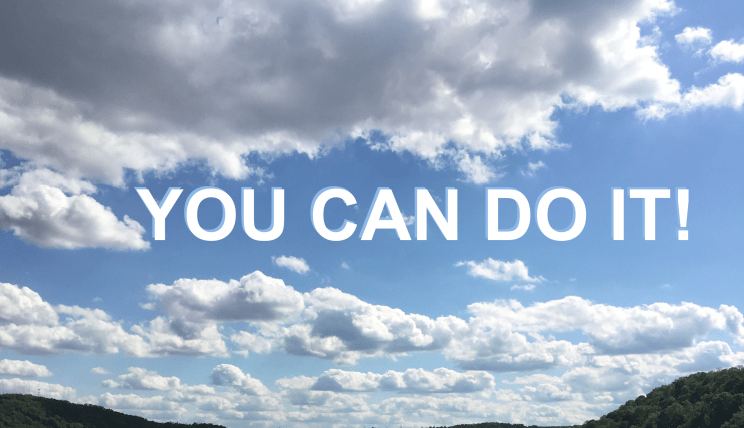 Clouds You can do it