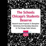 The Schools Chicago's Students Deserve