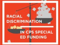 Emanuel Administration Policy in Chicago Public Schools Leads to Systematic Discrimination
