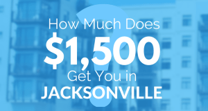 How Much Does $1,500 Get You in Jacksonville, FL?