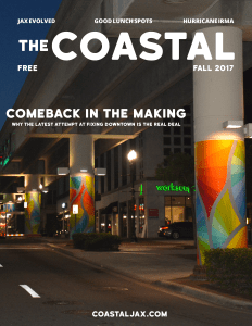 The Coastal Magazine Fall 2017 Issue Jacksonville, FL