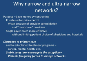 "Potential disruptions of ""narrow"" networks"