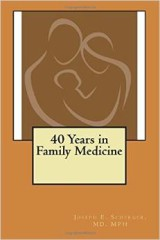 "Joseph Scherger's ""40 Years in Family Medicine"""