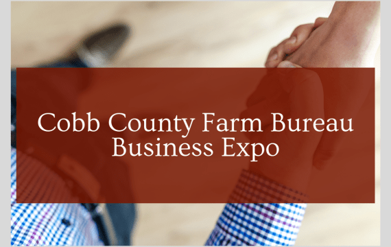 Cobb County Farm Bureau Farmers Market Host Business Expo
