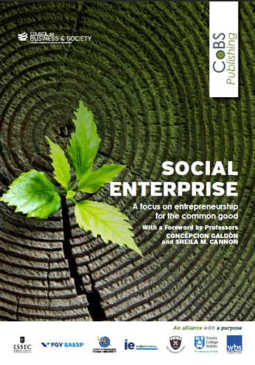 Social Enterprise. Council on business & Society CoBS Publishing books: A yearly series of thematic books on responsible leadership and business practices