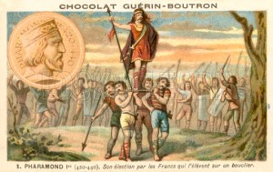 Pharamond I (c370-427), King of the Franks. Raised up on a shield by his people who have elected him king. Chocolat Guerin-Boutron educational card.