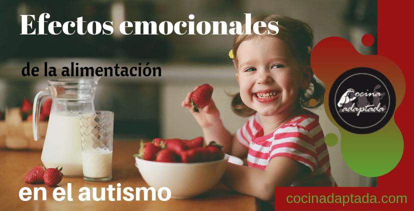 EFECTO EMOCIONALES DE LA ALIMENTACIÓN EN EL AUTISMO