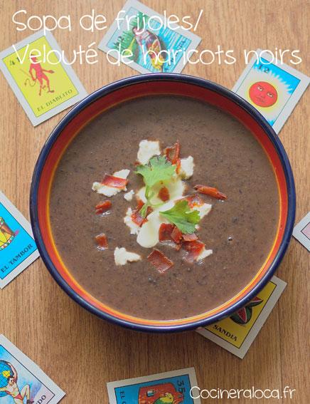 Velouté de haricots noirs - Sopa de frijoles ©cocineraloca.fr